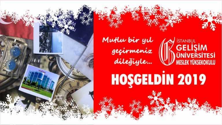 İstanbul Gelişim Meslek Yüksekokulu yeni yıl kutlaması hoşgeldin 2019