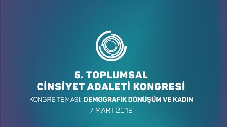 5. Toplumsal Cinsiyet Adaleti Kongresi
