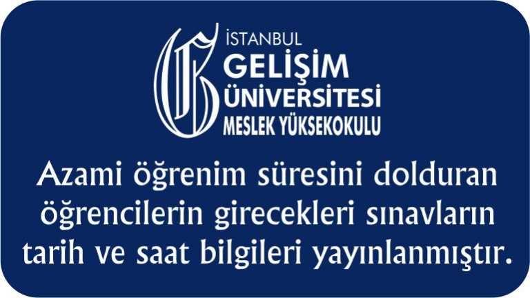 İstanbul Gelişim Meslek Yüksekokulu Azami Öğrenciler