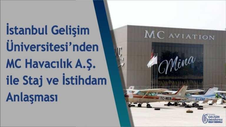MC Havacılık A.Ş. ile İstanbul Gelişim Üniversitesi Arasında Anlaşma