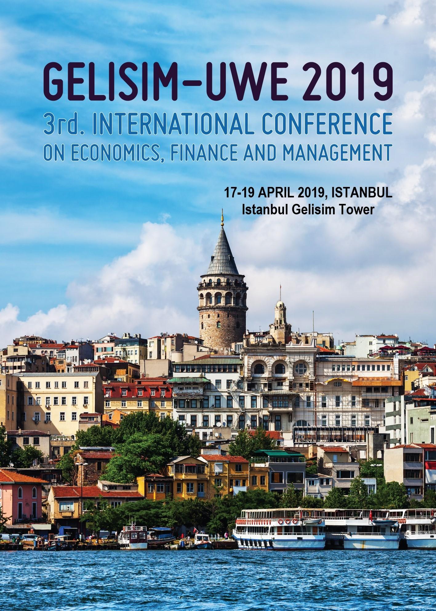 3. Uluslararası Ekonomi, Yönetim ve Finans  Konferansı Başlıyor...