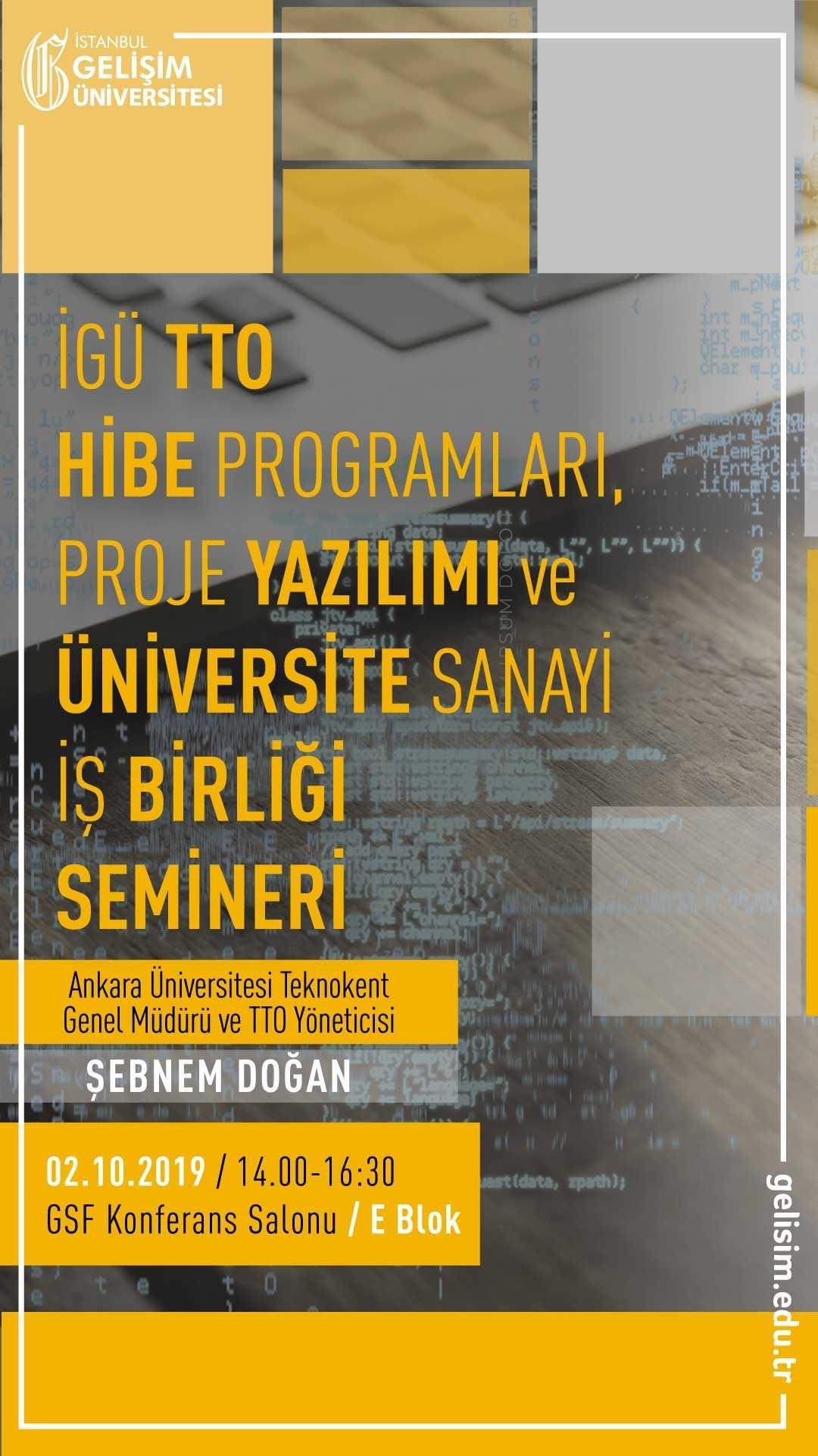İGÜ TTO Hibe Programları Proje Yazılımı ve Üniversite Sanayi İş Birliği Semineri