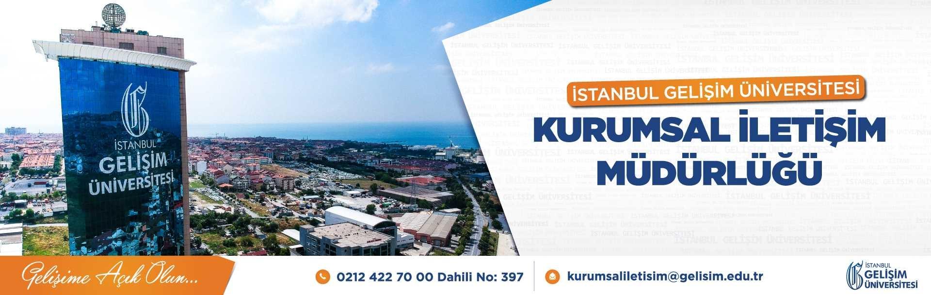 İstanbul Gelişim Üniversitesi Kurumsal İletişim Müdürlüğü