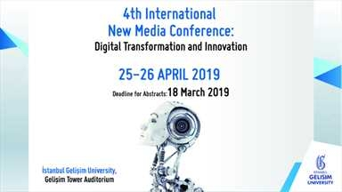 4'üncü Uluslararası Yeni Medya Konferansı nisan ayında gerçekleşecek