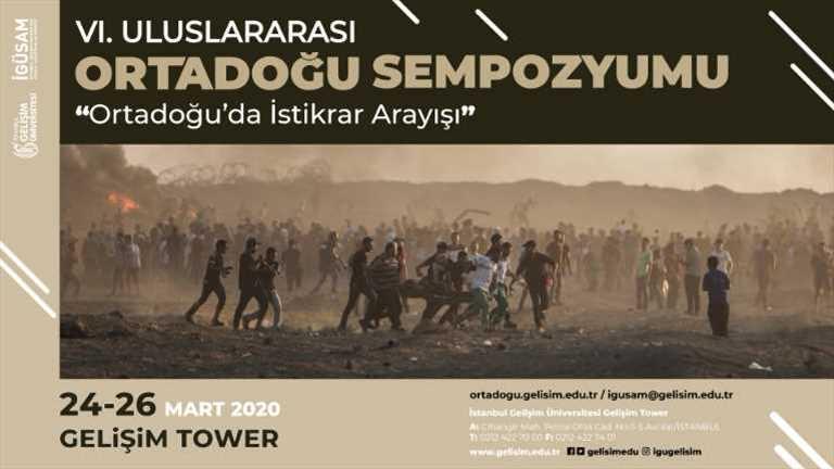 İstanbul Gelişim Üniversitesi Uluslararası 6. Ortadoğu Sempozyumu