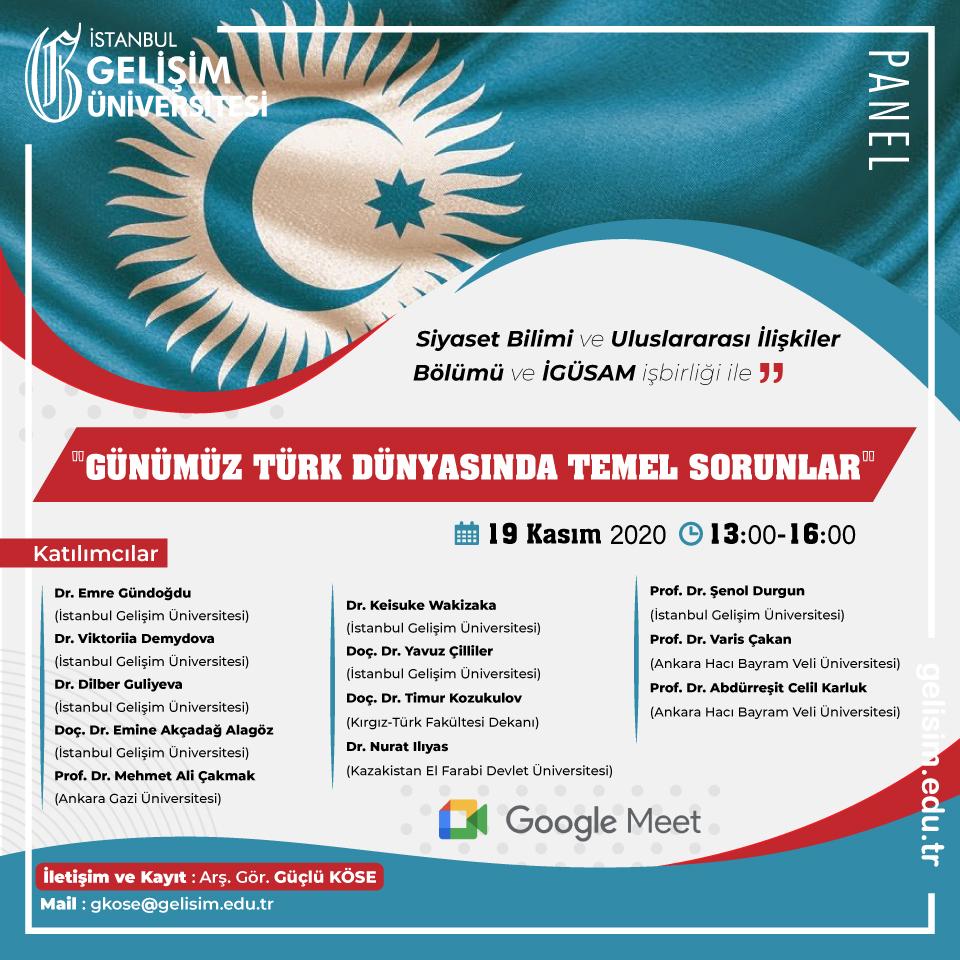 Günümüz Türk Dünyasında Temel Sorunlar Konulu Panel