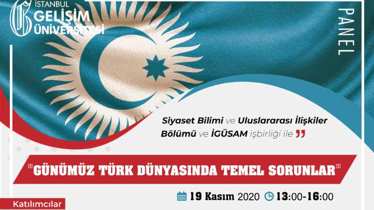 Günümüz Türk Dünyasında Temel Sorunlar Paneli Gerçekleşti!