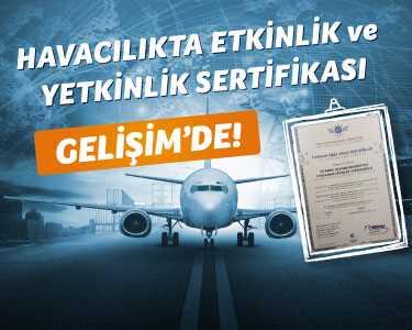 İstanbul Gelişim Üniversitesi Havacılıkta etkinlik ve yetkinlik sertifikası