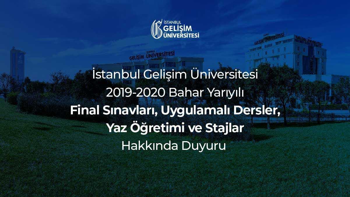 2019-2020 Bahar Yarıyılı Final Sınavları - Uygulamalı Dersler - Yaz Öğretimi ve Stajlar Hakkında