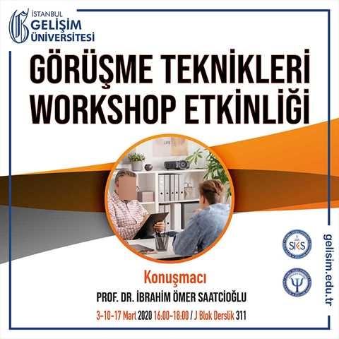 Görüşme Teknikleri Workshop Etkinliği