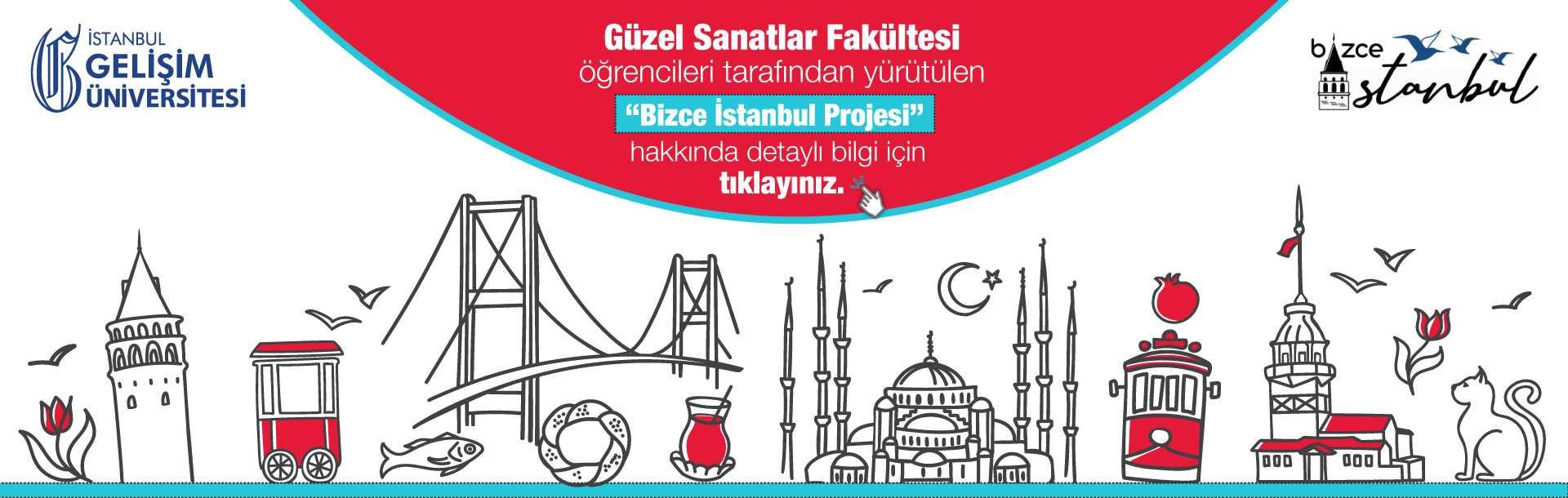 Bizce İstanbul Projesi - İstanbul Gelişim Üniversitesi Güzel Sanatlar Fakültesi