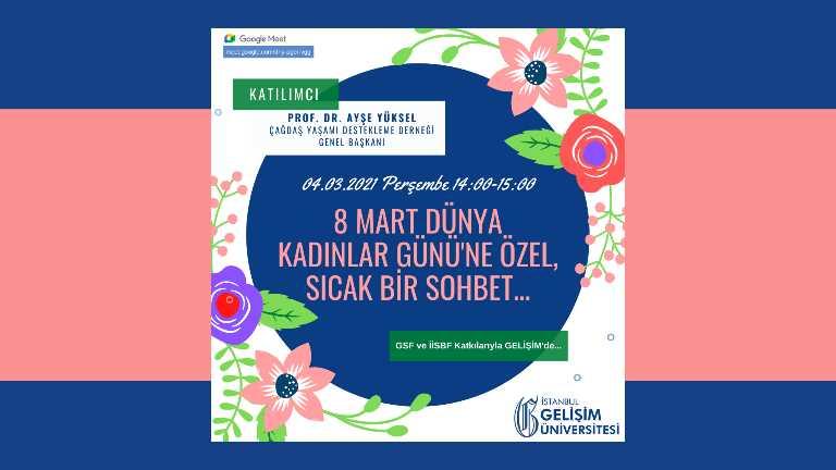 8 mart dünya kadınlar günü çağdaş yaşamı destekleme derneği söyleşisi