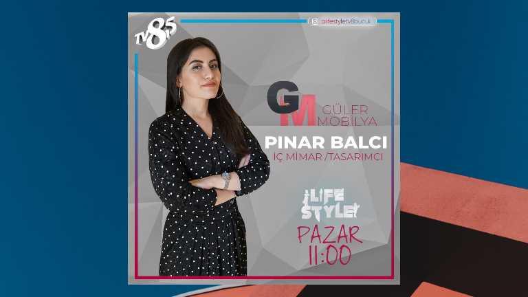 Pınar Balcı TV 8,5 Life Style Programı