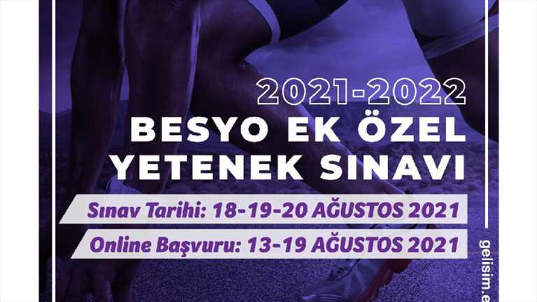 2021-2022 BESYO Ek Özel Yetenek Sınavları Hakkında