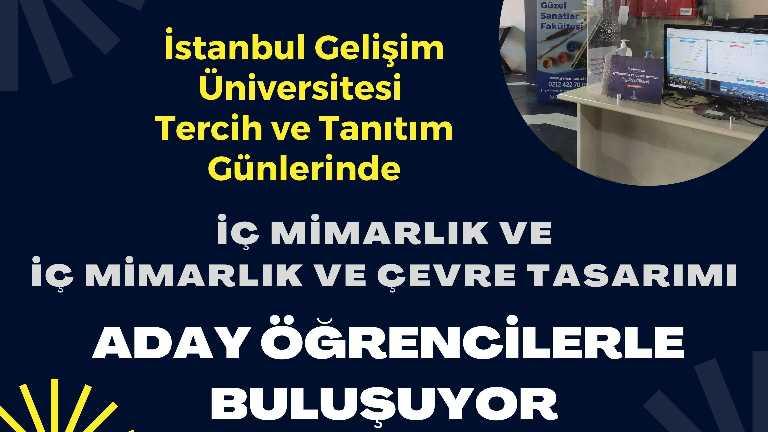 İstanbul Gelişim Üniversitesi Tanıtım Günlerinde İç Mimarlık ve İç Mimarlık ve Çevre Tasarımı Bölümleri Aday Öğrencilerle Buluşuyor