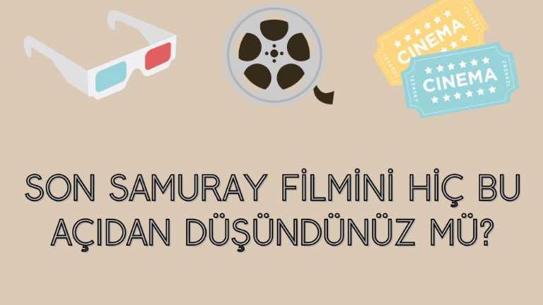 Son Samuray Filmi