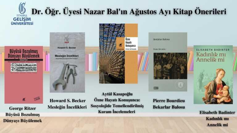Dr. Öğr. Üyesi Nazar Bal'ın Ağustos Ayı Kitap Önerileri