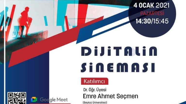 """Dr. Öğr. Üyesi Emre Ahmet Seçmen, """"Dijitalin Sineması"""" Başlıklı Söyleşide Öğrencilerimiz İle Buluştu"""