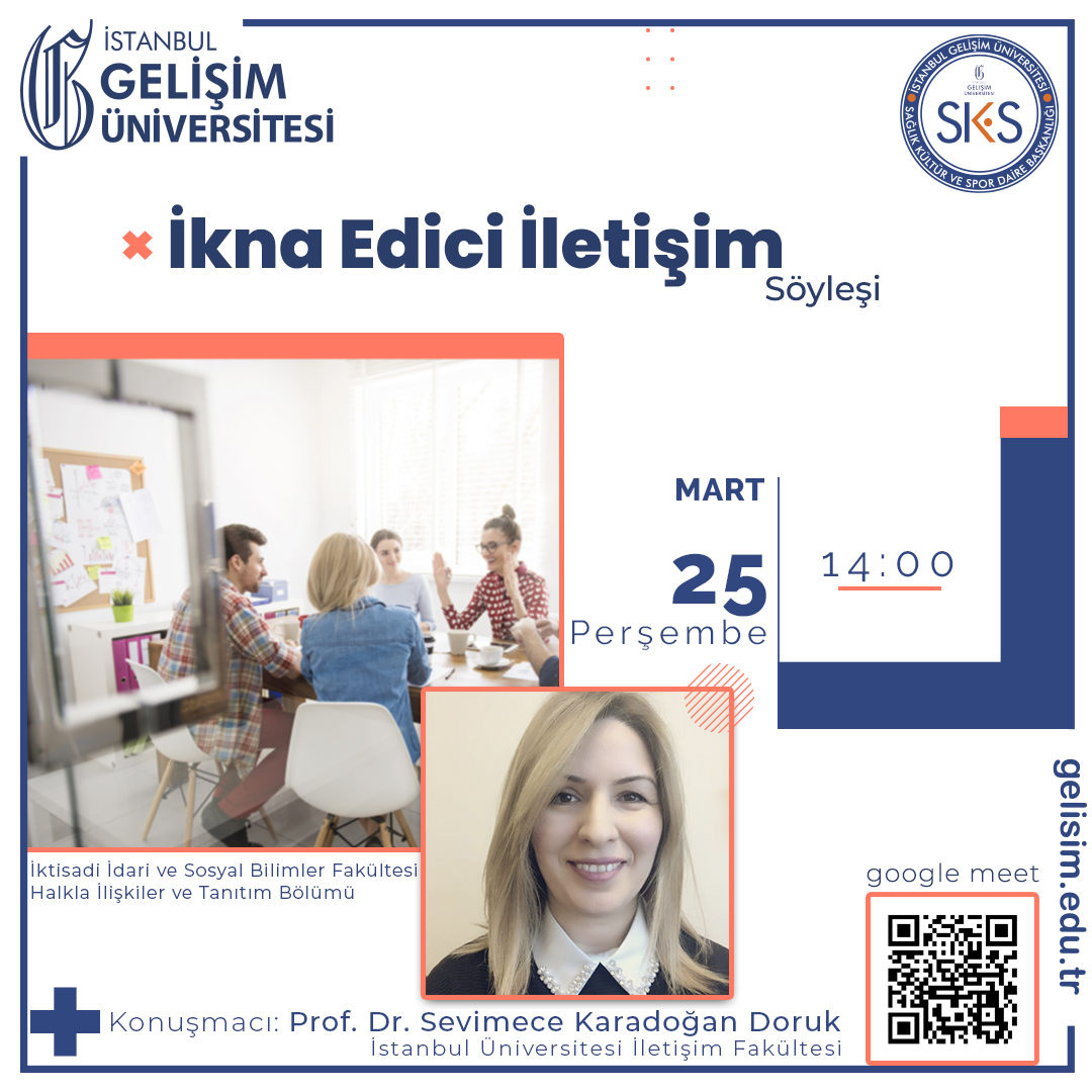 """Prof. Dr. Sevimece Karadoğan Doruk ile """"İkna Edici İletişim"""" konulu söyleşi gerçekleştirilecek."""