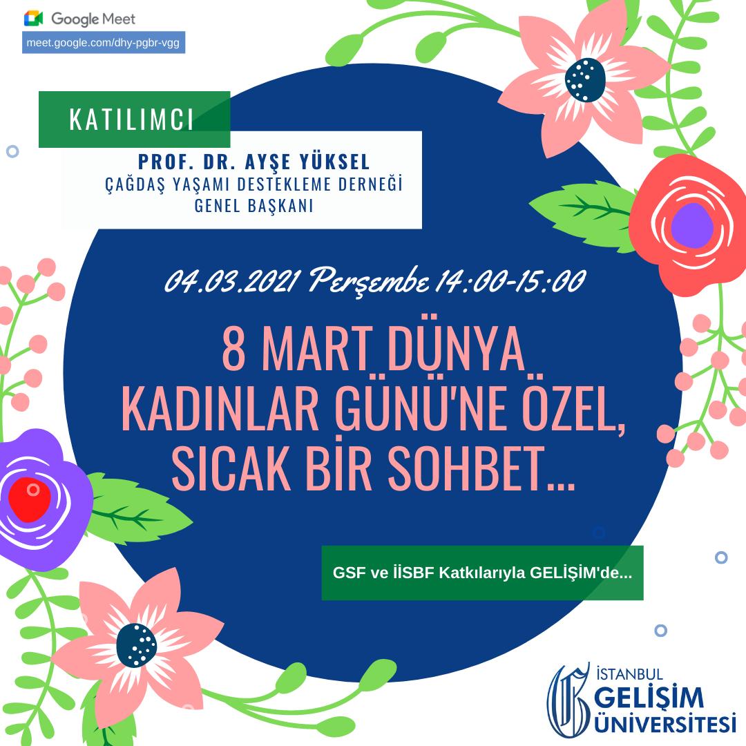 8 Mart Dünya Kadınlar Günü'ne Özel Sıcak Bir Sohbet