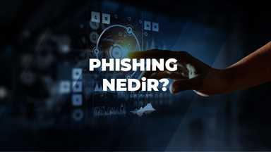 Phishing Nedir
