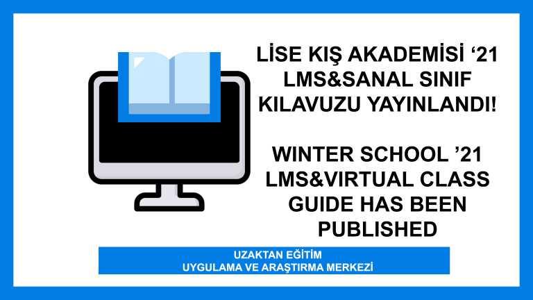 Lise Kış Akademisi '21 LMS&Sanal Sınıf Kılavuzu Yayınlandı!