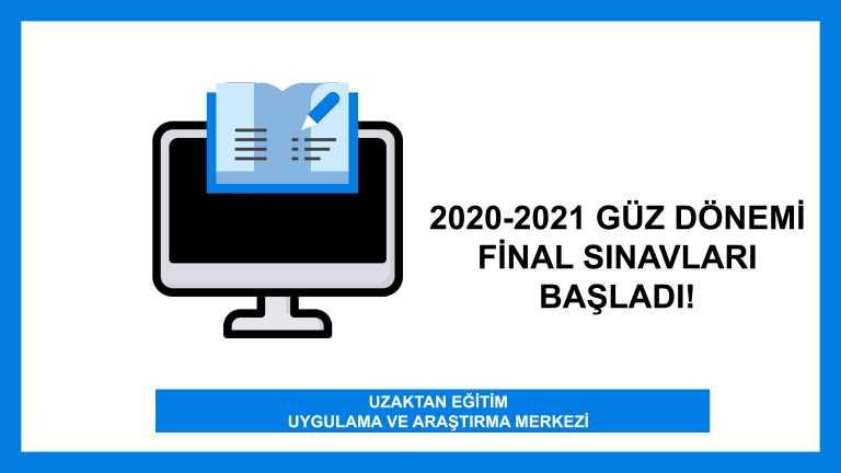 2020-2021 Güz Dönemi Final Sınavları Başladı!