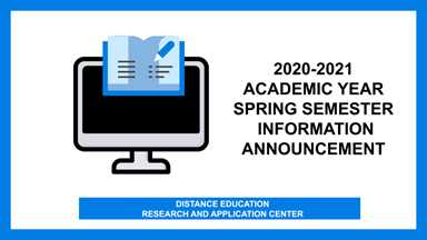 2020-2021 Academic Year Spring Semester Information Announcement