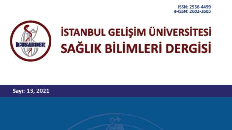 İstanbul Gelişim Üniversitesi Sağlık Bilimleri Dergisi Sayı 13