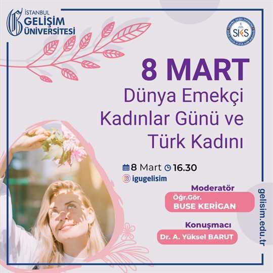 8 Mart Dünya Emekçi Kadınlar Günü ve Türk Kadını