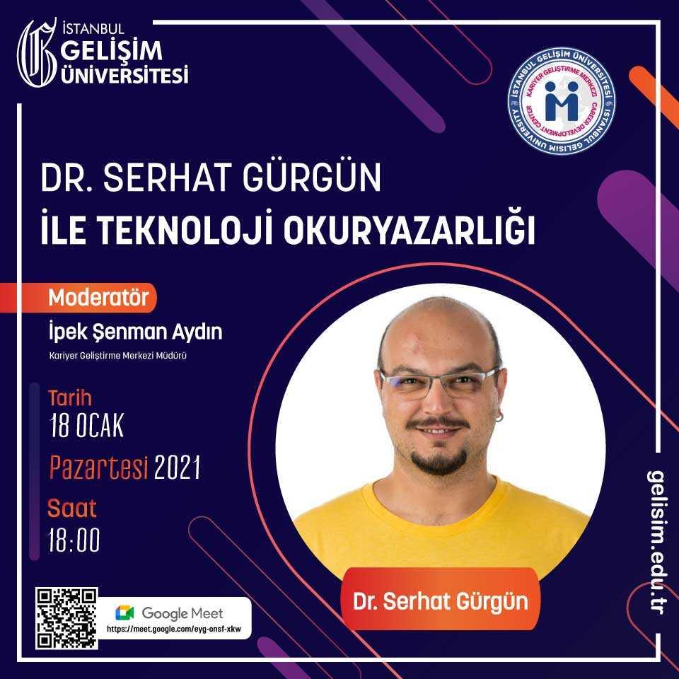 Dr. Serhat Gürgün ile Teknoloji Okuryazarlığı