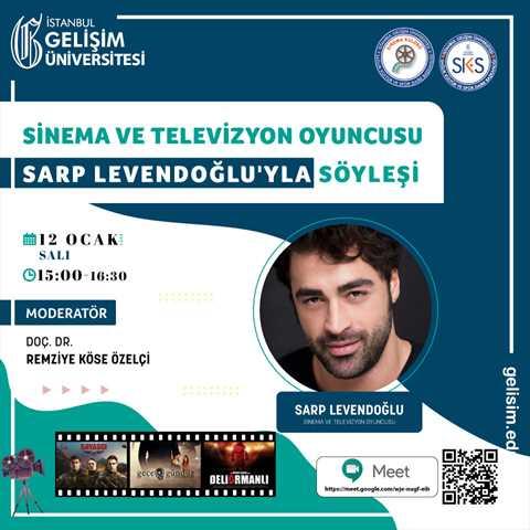 Sinema ve Televizyon Oyuncusu Sarp Levendoğlu'yla Söyleşi
