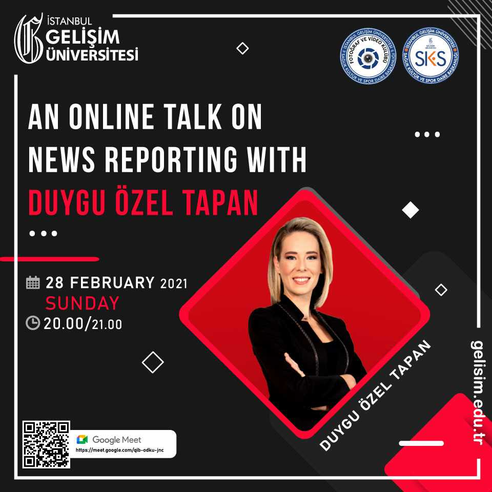 An Online Talk on News Reporting with Duygu Özel Tapan
