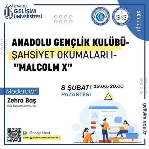 Anadolu Gençlik Kulübü - Şahsiyet Okumaları I - Malcolm X