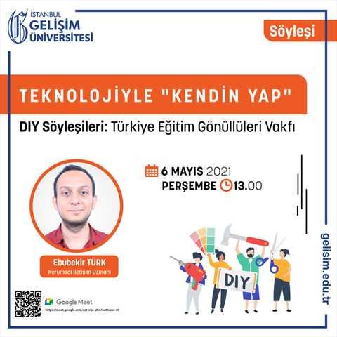 Teknolojiyle Kendin Yap - DIY Söyleşileri - Türkiye Eğitim Gönüllüleri Vakfı