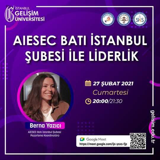 AIESEC Batı İstanbul Şubesi ile Liderlik