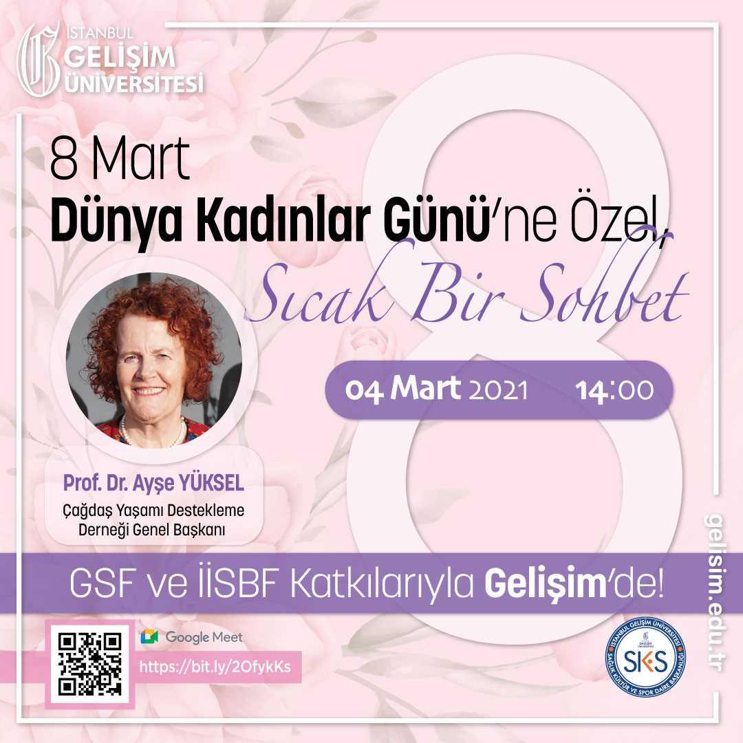 8 Mart Dünya Kadınlar Gününe Özel Sıcak Bir Sohbet