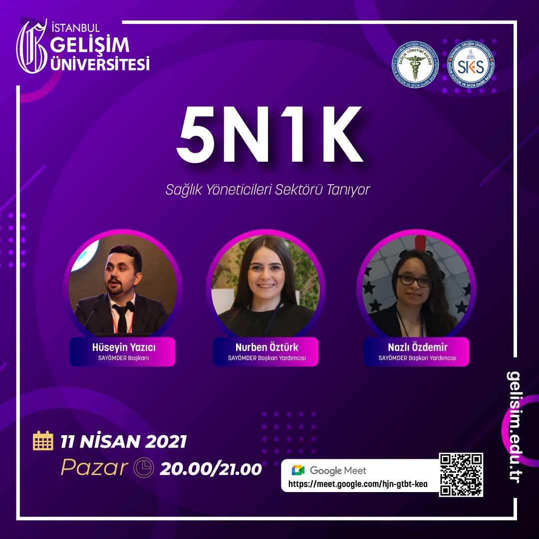 5N1K - Sağlık Yöneticileri Sektörü Tanıyor