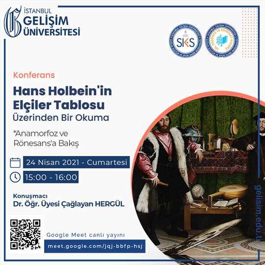 Hans Holbein'in Elçiler Tablosu Üzerinden Bir Okuma - Anamorfoz ve Rönesans'a Bakış