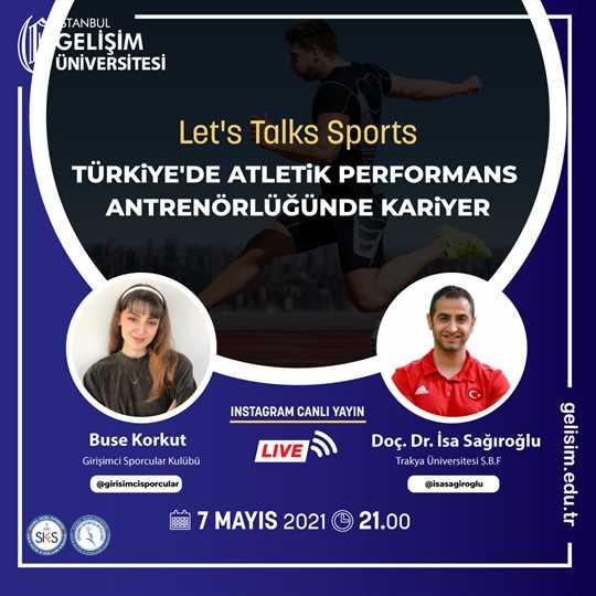 Türkiye'de Atletik Performans Antrenörlüğünde Kariyer - Let's Talks Sports